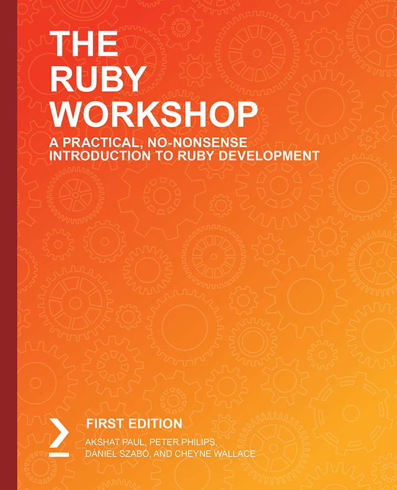 The Ruby Workshop Akshat Paul
